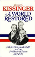 World Restored Metternich Castlereagh