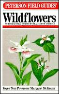 Field Guide To Wildflowers Of Northeastern & North Central America