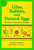 Lilies, Rabbits and Painted Eggs