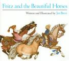 Fritz & The Beautiful Horses