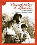 Pioneer Children Of Appalachia