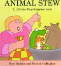 Animal Stew A Lift The Flap Surprise