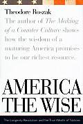 America The Wise Longevity & The True We
