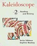Kaleidoscope 2 Reading & Writing