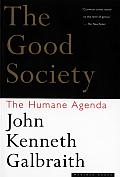 Good Society The Humane Agenda
