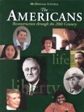 The Americans: Student Edition Grades 9-12 Reconstruction to the 21st Century 1999