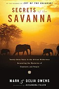 Secrets Of The Savannah 23 Years In The