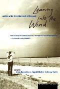 Leaning Into the Wind Women Write from the Heart of the West