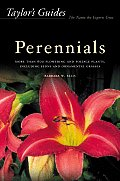 Taylors Guide to Perennials More Than 600 Flowering & Foliage Plants Including Ferns & Ornamental Grasses Flexible Binding