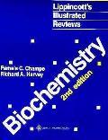 Lippincotts Illustrated Reviews Biochemistry 2nd Edition