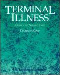 Terminal Illness: A Guide to Nursing