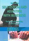 SELF ESTEEM & ADJUSTING TO BLINDNESS
