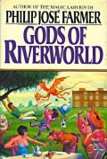 Gods Of Riverworld: Riverworld 5