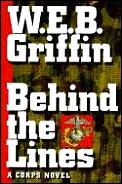 Behind The Lines A Corps Novel