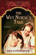 Wet Nurses Tale