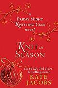 Knit The Season A Friday Night Knitting