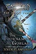 The Tournament at Gorlan (Rangers Apprentice: The Early Years)