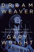 Dream Weaver A Memoir Music Meditation & My Friendship with George Harrison