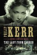 The Lady from Zagreb: Bernie Gunther 10