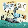 Epic Adventures of Huggie & Stick