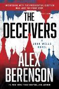 The Deceivers: A John Wells Novel: John Wells 12