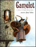 Camelot A Collection Of Original Arthuri