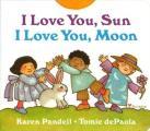I Love You Sun I Love You Moon
