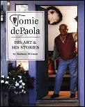 Tomie Depaola His Art & His Stories