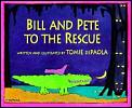 Bill & Pete To The Rescue