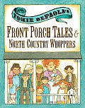 Tomie dePaolas Front Porch Tales & North Country Whoppers