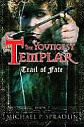 Youngest Templar 02 Trail Of Fate