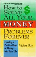 How To Solve All Your Money Problems For