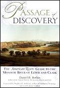 Passage Of Discovery American Rivers Guide to the Missouri River of Lewis & Clark