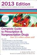 Complete Guide to Prescription & Nonprescription Drugs 2013