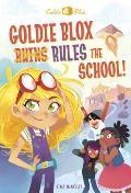 Goldie Blox Rules the School Goldieblox