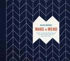 Make & Mend Sashiko Inspired Embroidery Projects to Customize & Repair Textiles & Decorate Your Home