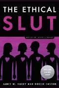 The Ethical Slut: Third Edition