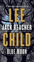 Blue Moon A Jack Reacher Novel