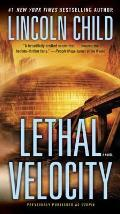 Lethal Velocity Previously Published as Utopia