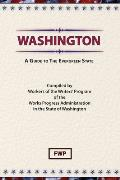 Washington: A Guide To The Evergreen State