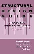 Structural Design Guide: To the Aisc (Lrfd) Specification for Buildings