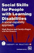 Social Skills for People with Learning Disabilities: A Social Capability Approach