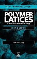 Polymer Latices: Science and Technology Volume 1: Fundamental Principles