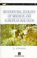 Behavioural Ecology of Siberian and European Roe Deer