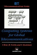 Computing Systems for Global Telecommunications