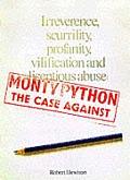 Monty Python The Case Against