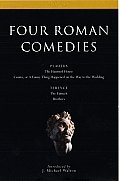 Four Roman Comedies: The Haunted House/Casina, or a Funny Thing Happened on the Way to the Wedding/The Eunuch/Brothers