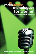 Radioactive Monologues for Women: For Radio, Stage and Screen