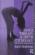 Dance Therapy & Depth Psychology The Moving Imagination