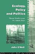 Ecology, Policy and Politics: Human Well-Being and the Natural World
